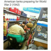 Memes, American, and World: American tanks preparing for World  War 22 (1942)  ORB zzz