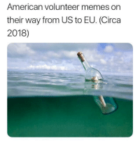Colorized (2018): American volunteer memes on  their way from US to EU. (Circa  2018) Colorized (2018)