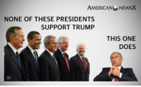 AMERICANG NEwsX  NONE OF THESE PRESIDENTS  SUPPORT TRUMP  THIS ONE  DOES Whatever your politics, you must concede that our living US Presidents know what the job entails and want what is best for America. [JC]