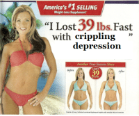 "me irl: America's #1 SELLING  Weight-Loss Supplement  ""I Lost 39lbs Fast  with crippling  depression  Another True Success Story  LOST  39 me irl"
