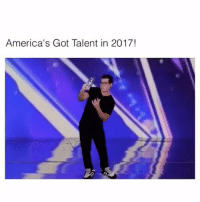 Memes, America's Got Talent, and 🤖: America's Got Talent in 2017! The talent is real.