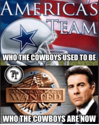 It's always a good day when the cowboys lose.  #RiseUp #StillOnTheQuestForOne #Quinning #InBrotherHood #DirtyBirdie: AMERICAS  WHOTHE COWBOYS USED TO BE  WHO THE COWBOYS ARE NOW It's always a good day when the cowboys lose.  #RiseUp #StillOnTheQuestForOne #Quinning #InBrotherHood #DirtyBirdie