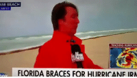 Dude, Memes, and Beach: AMI BEACH  AM ET  TRACKING HURRICAN  FLORIDA BRACES FOR HURRICANE IRA Does this dude know his stuff or is he full of it? 🤔😂 https://t.co/0BujLlaREo