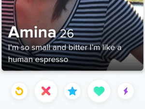 I like my women like I like my coffee: Amina 26  I'm so small and bitter I'm like a  human espresso  X I like my women like I like my coffee