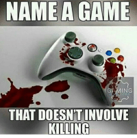 Memes, Ps4, and Xbox: AMING  THAT DOESN'T INVOLVE  KILLING Follow me @jaxramse for daily content Check out @offensivememesz @gamiing.memes @gamersbanter @bitchyproblem @sacredxphoenix cod codmeme codmemes callofduty callofdutymeme callofdutymemes gfuel game infinitewarfare IW Rs6 rainbow6siege mwr gaming gamingmemes gamer battlefield battlefield1 gta gtav gta5 gtavonline bo2 bo3 csgo modding xbox xboxone ps4 pc