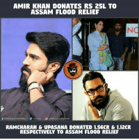 Assam Floods 👏👏: AMIR KHAN DONATES RS 25L TO  ASSAM FLOODRELIEF  INC  PAG  DISPAGEVLLENTERTAINU  DPVEUU  RAMCHARAN& UPASANA DONATED 1.56CR & 112CR  RESPECTIVELY TO ASSAM FLOOD RELIEF Assam Floods 👏👏