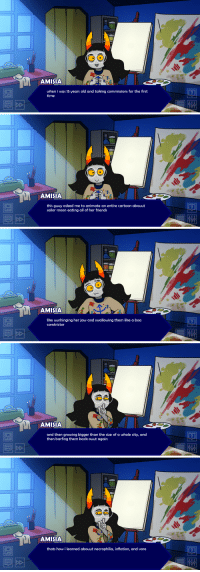 hostilemuppet:  guess who figured out how to edit the script files: AMISIA  when i was 15 years old and taking commissions for the first  time   AMISIA  this guuy asked me to animate an entire cartoon abouut  sailor moon eating all of her friends   AMISIA  like uunhinging her jaw and swallowing them like a boa  constrictor   AMISIA  and then growing bigger than the size of a whole city, and  then barfing them back ouut again   AMISIA  thats how i learned abouut necrophilia, inflation, and vore hostilemuppet:  guess who figured out how to edit the script files