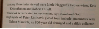 The Oxford comma can be very important.: Among those interviewed were Merle Haggard's two ex-wives, Kris  Kristofferson and Robert Duvall.  This book is dedicated to my parents, Ayn Rand and God.  Highlights of Peter Ustinov's global tour include encounters with  Nelson Mandela, an 800-year-old demigod and a dildo collector. The Oxford comma can be very important.