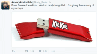 Blackpeopletwitter, Candy, and Dirty: AmontyAbdoullah @Monty_Badu 2h  Bouta finesse these kids... Ain't no candy tonight bih... I'm giving them a copy of  my mixtape.  KitKat  1.1K  1.2K <p>Dirty Tricks vol. 1 (via /r/BlackPeopleTwitter)</p>