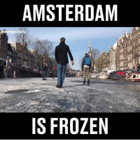 It's that cold in Amsterdam that people are ice skating down the frozen canal 😃 🏂 (@stevengr.am): AMSTERDAM  evenpschmitz  IS FROZEN It's that cold in Amsterdam that people are ice skating down the frozen canal 😃 🏂 (@stevengr.am)