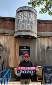 Beer, Boston, and Trump: AMU  BREWER  TOUR  BOSTON BREWERY  BREWERY TOUR HOURS  DAY  SATURDAY 930AM-3  TAP ROOM & SHoHoURS  TUR  KE  TRUMP  ☆2020 ☆  ADAMS  elcom  PLASE H  READY  SHO  CHE