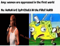 I've got a shit ton of these new spongebob memes coming y'alls way 😂😂😂 feminismiscancer liberalismisamentaldisorder trumpmemes liberals libbys democraps liberallogic liberal maga conservative constitution presidenttrump resist stupidliberals merica america stupiddemocrats donaldtrump trump2016 patriot trump yeeyee presidentdonaldtrump draintheswamp makeamericagreatagain trumptrain triggered CHECK OUT MY WEBSITE AND STORE!🌐 thetypicalliberal.net-store 🥇Join our closed group on Facebook. For top fans only: Right Wing Savages🥇 Add me on Snapchat and get to know me. Don't be a stranger: thetypicallibby Partners: @theunapologeticpatriot 🇺🇸 @too_savage_for_democrats 🐍 @thelastgreatstand 🇺🇸 @always.right 🐘 @keepamerica.usa ☠️ @republicangirlapparel 🎀 @drunkenrepublican 🍺 TURN ON POST NOTIFICATIONS! Make sure to check out our joint Facebook - Right Wing Savages Joint Instagram - @rightwingsavages: Amy: women are oppressed in the first world  Me: WoMeN ArE OpPrESsEd iN tHe FiRST WORID I've got a shit ton of these new spongebob memes coming y'alls way 😂😂😂 feminismiscancer liberalismisamentaldisorder trumpmemes liberals libbys democraps liberallogic liberal maga conservative constitution presidenttrump resist stupidliberals merica america stupiddemocrats donaldtrump trump2016 patriot trump yeeyee presidentdonaldtrump draintheswamp makeamericagreatagain trumptrain triggered CHECK OUT MY WEBSITE AND STORE!🌐 thetypicalliberal.net-store 🥇Join our closed group on Facebook. For top fans only: Right Wing Savages🥇 Add me on Snapchat and get to know me. Don't be a stranger: thetypicallibby Partners: @theunapologeticpatriot 🇺🇸 @too_savage_for_democrats 🐍 @thelastgreatstand 🇺🇸 @always.right 🐘 @keepamerica.usa ☠️ @republicangirlapparel 🎀 @drunkenrepublican 🍺 TURN ON POST NOTIFICATIONS! Make sure to check out our joint Facebook - Right Wing Savages Joint Instagram - @rightwingsavages
