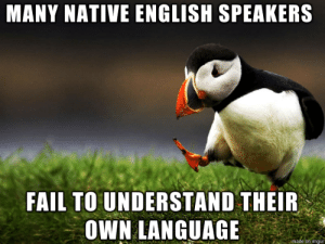 An a non-native speaker, this amazes me: An a non-native speaker, this amazes me