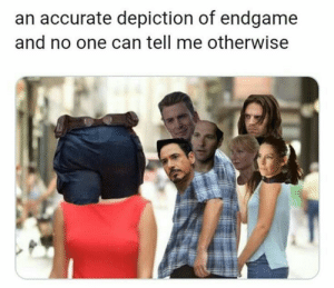 Attraction 101: an accurate depiction of endgame  and no one can tell me otherwise Attraction 101