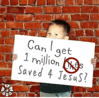 Jesus, Memes, and 🤖: an aet  Saved 4 JesuS? repost: @son_of_god424