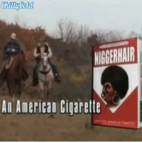 Memes, Racism, and Smh: An American Cigarette I seriously didn't see that coming bruh smh Via @chillycoldnature @Ig_Immortal HendrixBrown nochill picoftheday repost tb throwback hiphop love instagood BlackPeople BlackPower melanin amerikkka racism BlackHistory BlackHistoryMonth RBG BlackWomen womenwithlocs BlackWoman america usa BlackLove BlackHair Nappy hair hairstyle afro whitepeople whitepeoplewednesday