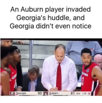 How did he know our play? 😂😂 TAG a friend who would try this: An Auburn player invaded  Georgia's huddle, and  Georgia didn't even notice  (l  Georgia  92 A Auburn  81 2nd 1:39 30 How did he know our play? 😂😂 TAG a friend who would try this