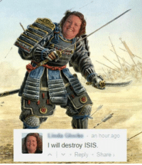 "Memes, 🤖, and Usmc: an hour ago  I will destroy ISIS  Reply Share LInda made a cameo appearance in ""The Great Wall"" 😂 - - ❎ DOUBLE TAP pic 🚹 TAG your friends 🆘 DM your Pics-Vids 📡 Check My IG Stories👈 - - - ArmyStrong Sailor Marine Veterans Military Brotherhood Marines Navy AirForce CoastGuard UnitedStates USArmy Soldier NavySEALs airborne socialmedia - operator troops tactical Navylife USMC Veteran"