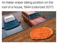 Sniper, Italian, and Roofing: An Italian sniper taking position on the  roof of a house, 1944 (colorized 2017)