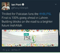 Anaconda, Future, and Memes: an Pont  Ponly 100  Thrilled for Pakistan fans the  t HBLPSL  Final is 100% going ahead in Lahore.  Building blocks on the road to a brighter  future InshAllah  HBL  PSL :)