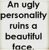 You already know . I tell you brothers & sisters be beautiful inside & out. bebeautifulinsideout: An ugly  personality  ruins a  beautiful  face You already know . I tell you brothers & sisters be beautiful inside & out. bebeautifulinsideout