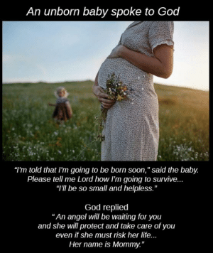 An unborn baby talking to God: An unborn baby talking to God
