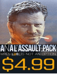 <p>Bumbum bum bumbum bum</p>: ANAL ASSAULT PACK  WHEN LUBEIS NOT AN OPTION  S4.99 <p>Bumbum bum bumbum bum</p>