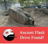 Memes, Drive, and Ancient: Ancient Flash  Drive Found!