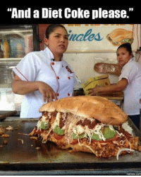 "#Mexicans be #like ➡ Mexican Problems: ""And a Diet Coke please.""  memes COM #Mexicans be #like ➡ Mexican Problems"