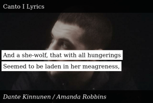 SIZZLE: And a she-wolf, that with all hungerings Seemed to be laden in her meagreness,