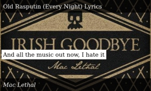 SIZZLE: And all the music out now, I hate it