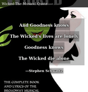 Stephen Schwartz-Wicked: The Complete Book and Lyrics of the ...