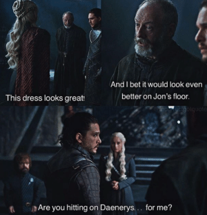 game-of-thrones-fans:  Sir Dadvos I salute you. You truly are the Dad Who Was Promised: And I bet it would look even  better on Jon's floor  This dress looks great:  MOinco ecigotquote  t Are you hitting on Daenerys.. for me? game-of-thrones-fans:  Sir Dadvos I salute you. You truly are the Dad Who Was Promised