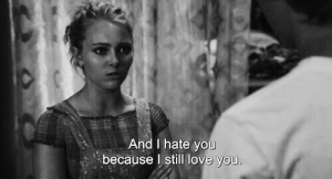 still-love-you: And I hate yo  because I still love you