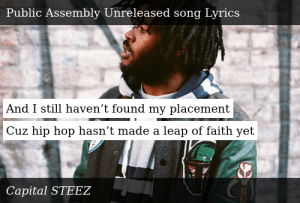 Capital STEEZ-Public Assembly Unreleased song