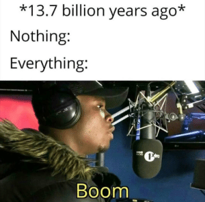 And it all started with a boom: And it all started with a boom