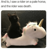 Saw, Death, and Horse: And lo, I saw a rider on a pale horse,  and the rider was death.