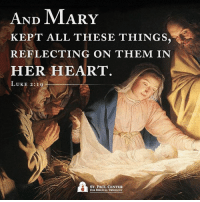A blessed and merry Christmas to you!: AND MARY  KEPT ALL THESE THINGS.  REFLECTING ON THEM IN  HER HEART  LUKE 2:19  ST. PAUL CENTER  FOR BIBLICAL THEOLOGY A blessed and merry Christmas to you!
