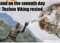 and on the seventh day  Techno Viking rested  MRN space.com