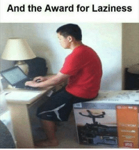 Memes, 🤖, and Deserved-It: And the Award for Laziness Yeah , he deserves it 😂😂😂