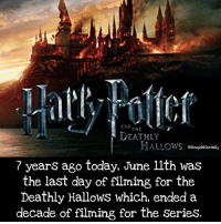 Facts, Gryffindor, and Hermione: AND  THE  DEATHLY  HALLOWS  othequibblerdaily  7 years ago today, June 11th was  the last day of filming for the  Deathly Hallows which, ended a  decade of filming for the Series. Which movie was your favorite and which was your least favorite? . GoF is my favorite DH1 is my least favorite. Dobbys death is enough to make me want to avoid it. 😢 . . . . . __________________________________________________ __________________________________________________ harrypotter potterhead wizardingworld wizardingworldofharrypotter gryffindor hufflepuff slytherin ravenclaw hogwarts hogwartsismyhome bookstagram hermione sharethemagic hermione bookworm ronweasley voldemort harrypotterfacts hpfacts snape dracomalfoy fangirl hp facts fandom emmawatson fantasticbeasts fbawtft