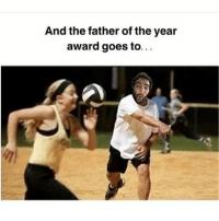 Memes, 🤖, and Face: And the father of the year  award goes to... Ohhh right in the face! powrightinthekisser