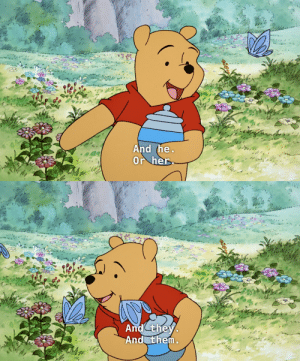 "broadwaytheanimatedseries: elodieunderglass:  veighta: Winnie the Pooh loves your pronouns  Winnie is short for Winnipeg, but it is used as a female name (Pooh is named after a female bear) and AA Milne questioned Christopher Robin, asking how the bear could be called Winnie when he is male. Christopher Robin replied that ""it's Winnie-THER-Pooh - don't you know what 'ther' means?"" Implying that the infix ""ther"" applies some kind of gender effect.  What I am getting at here is that Pooh canonically has some kind of unique approach to gender and linguistics, and 2019 is the year to consider it.   Mother FUCKER I am HERE for this SHIT : And the  Or her   And they  And them broadwaytheanimatedseries: elodieunderglass:  veighta: Winnie the Pooh loves your pronouns  Winnie is short for Winnipeg, but it is used as a female name (Pooh is named after a female bear) and AA Milne questioned Christopher Robin, asking how the bear could be called Winnie when he is male. Christopher Robin replied that ""it's Winnie-THER-Pooh - don't you know what 'ther' means?"" Implying that the infix ""ther"" applies some kind of gender effect.  What I am getting at here is that Pooh canonically has some kind of unique approach to gender and linguistics, and 2019 is the year to consider it.   Mother FUCKER I am HERE for this SHIT"