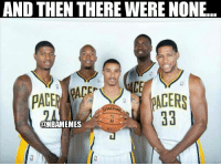 Nba, Pacer, and And Then There Were None: AND THEN THERE WERE NONE  CF  PACER  SPALD  ONBAMEMES A new era for the Pacers. #Pacers Nation