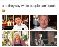 "Dank, Meme, and White People: and they say white people can't cook <p>. via /r/dank_meme <a href=""http://ift.tt/2ulx38s"">http://ift.tt/2ulx38s</a></p>"
