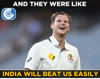 Memes, Australia, and Beats: AND THEY WERE LIKE  INDIA WILL BEAT  US EASILY Australia is showing tremendous fight.