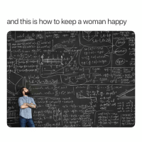 "Good, Happy, and How To: and this is how to keep a woman happy  7-30  A LA  Sind  2-  NO A-B-  2.  2.  V-(wh  -co  sin  2  や""1  ta小心.  2. Good Luck. ✊🏾💯"