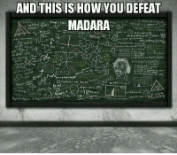 "Remember to post Naruto memes on our wall!: AND THISISHOW YOUDEFEAT  ""MADARA  tringle (b)  triangle  2a  みp.(athld'īabb, men/  ea fueis c灬rLMesゴ cか(f證aewt(- r'ptris)  co  2.79  知Attarfn,""t Cath 1  r-bla ce affort ""wg  0テ0  A brx B'mさeFaw... sinbe'ykti  m:19.7 str)-  car ef,i- p ゃ(ym) si  cnglそF-Jz J  goーーータ(m) s  yx""mLgi(x) yelo气cx):fando」!) f..by ""r . ""V""m  U r , x i is gsス(  ' 맛에  o  NX- Remember to post Naruto memes on our wall!"
