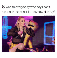 I just found out Iggy Azalea and that little girl are two different people: And to everybody who say can't  rap, cash me ousside, howbow dah?  JN  IG: @tank sinatra I just found out Iggy Azalea and that little girl are two different people