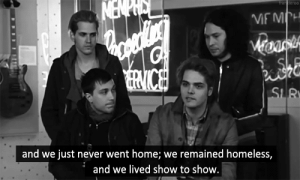Homeless, Home, and Never: and we just never went home; we remained homeless,  and we lived show to show
